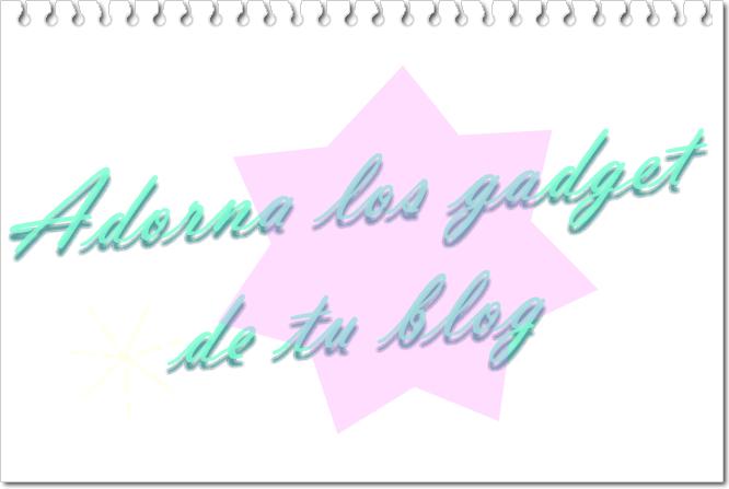 centrar y adornar los gadget de un blog