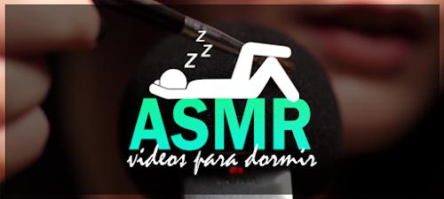 ASMR: Relaxe e tenha uma boa noite de sono