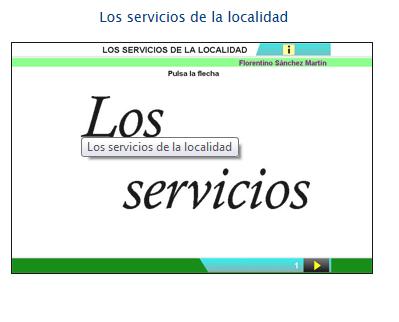 http://cplosangeles.juntaextremadura.net/web/edilim/curso_2/cmedio/localidad02/servicios02/servicios02.html