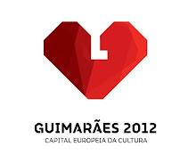 Guimarães 2012 - Capital Europeia da Cultura