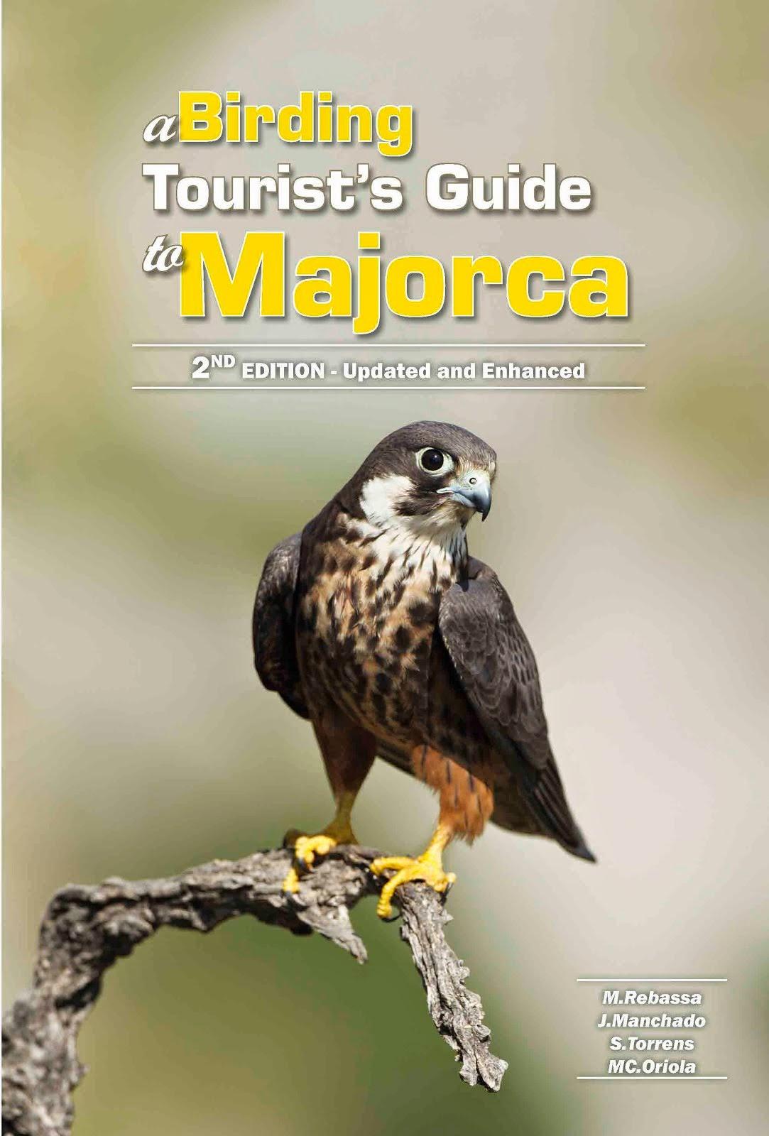 Majorca Birding Guide. 2nd