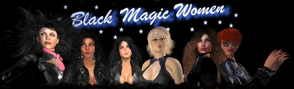 The Black Magic Women in Second Life
