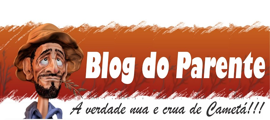 Blog do Parente de Cametá