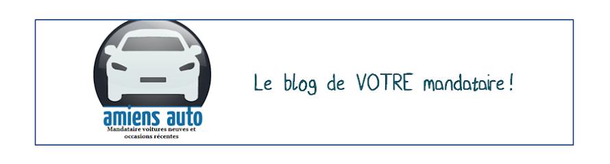 Amiens Auto, Le blog de votre mandataire auto sur Amiens !