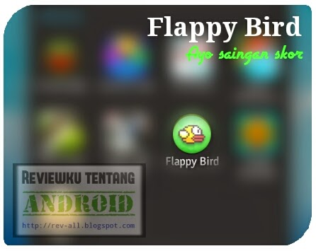 Ikon Game Flappy Bird - permainan android kecil yang menantang (rev-all.blogspot.com)