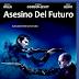 Asesino Del Futuro Dvdrip Latino Junio 2013