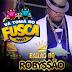 Bailão Do Robyssão CD - Ao Vivo No 5ª Vá Tomar No Fusca Em Petrolina - PE 10/08/2014