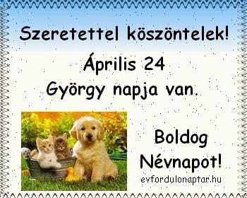 Április 24 - György névnap