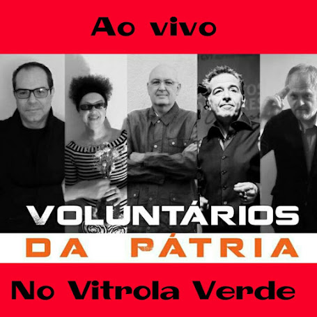 Voluntários da Pátria ao vivo (ensaio)