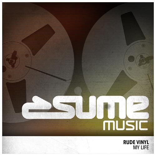 Rude Vinyl - My Life (Max Gabriel Remix) 2014