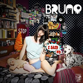 Bruno - I Said No