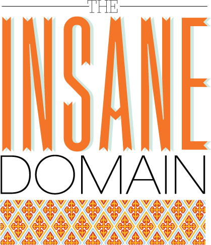The Insane Domain