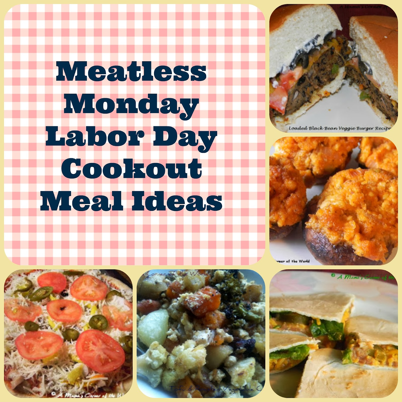 meatless monday labor day cookout recipe ideas ~ a mama's corner of