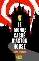 http://ivresselivresque.blogspot.com/2015/11/edgar-cantero-le-monde-cache-daxton-house-chronique.html#more