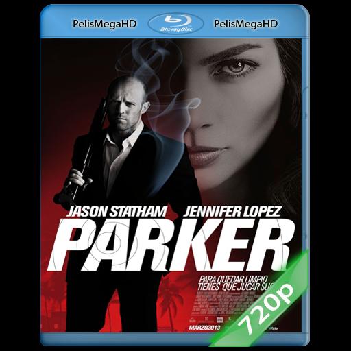 PARKER (2013) 720P HD MKV ESPAÑOL LATINO
