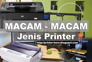 Macam - Macam Jenis Printer