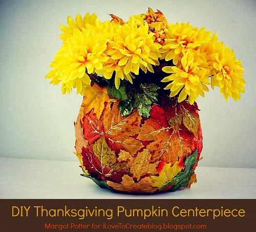 Ilovetocreate diy thanksgiving pumpkin vase centerpiece