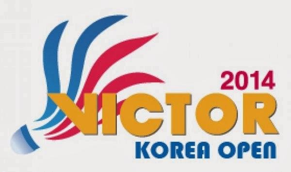 BADMINTON TERBUKA KOREA 2014, JADUAL BADMINTON TERBUKA KOREA 2014