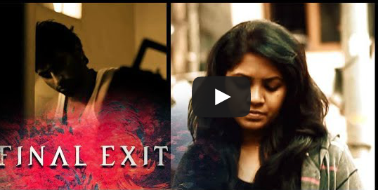 FINAL EXIT TELUGU SUSPENSE THRILLER  SHORT FILM