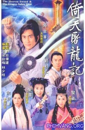 Ỷ Thiên Đồ Long Ký 2000 - Thanh Kiếm Đồ Long - Heaven Sword And Dragon Sabre (2000) - FFVN - (42/42)
