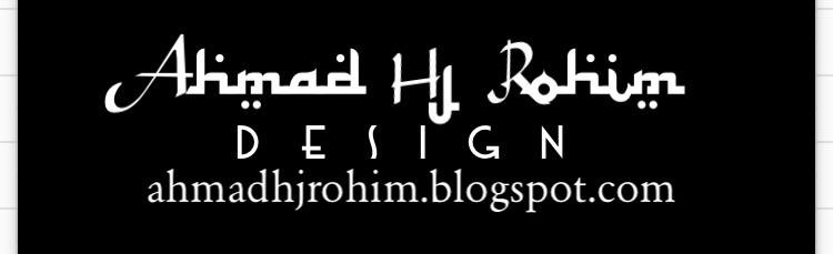 AHMAD HJ ROHIM DESIGN