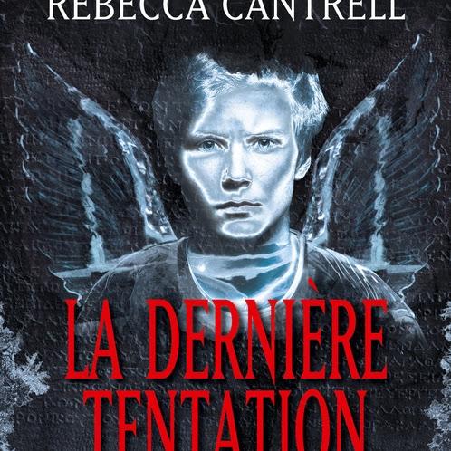 L'ordre des Sanguinistes, tome 2 : La dernière tentation de James Rollins et Rebecca Cantrell