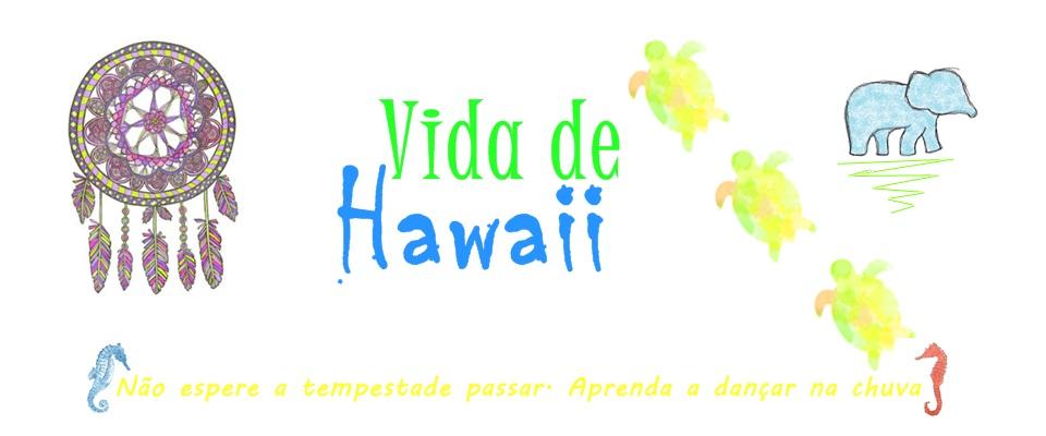 Vida de Hawaii