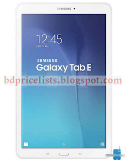 Samsung Galaxy Tab E Full Specification And Price In Bangladesh