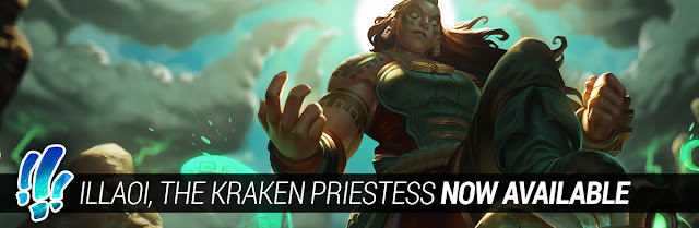 Illaoi, the Kraken Priestess, now available!