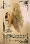 The Awakening (A Broken Paradise Series) Book Two