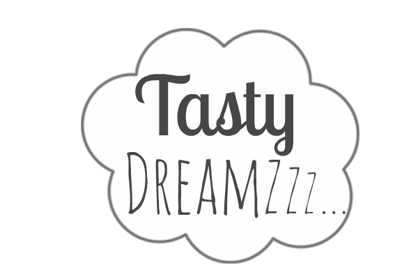 Tasty Dreamzzz