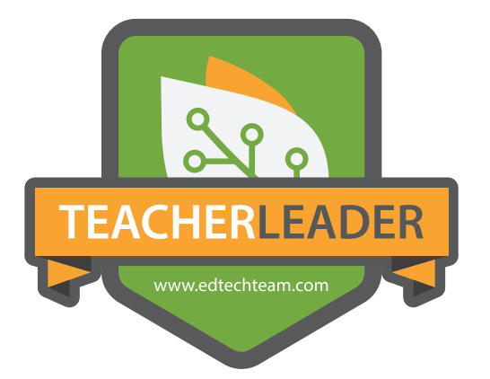 Certified EdTech Teacher Leader