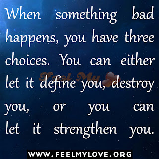 When something bad happens you have choices