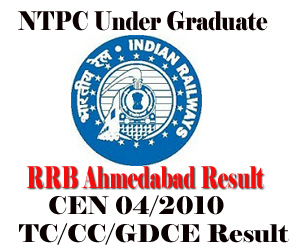 RRB Ahmedabad CEN 04/2010 (TC/CC) and CEN 01/2011 (GDCE) Preliminary (First stage) Written Examination Result and 2nd Stage Exam Schedule 2013
