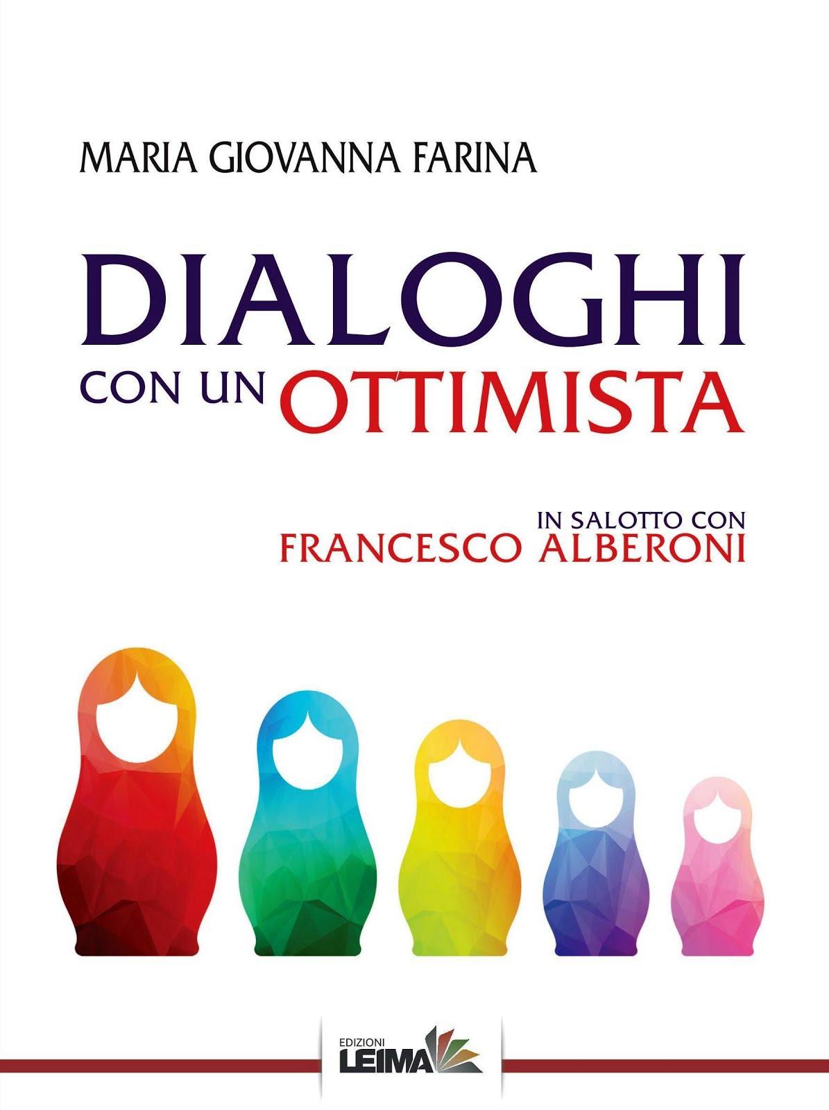 Diaologhi con un Ottimista, in salotto con Francesco Alberoni