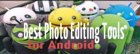 Best 5 Android Photo Editor Apps