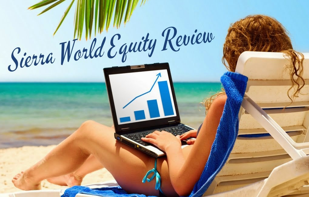 Sierra World Equity Review