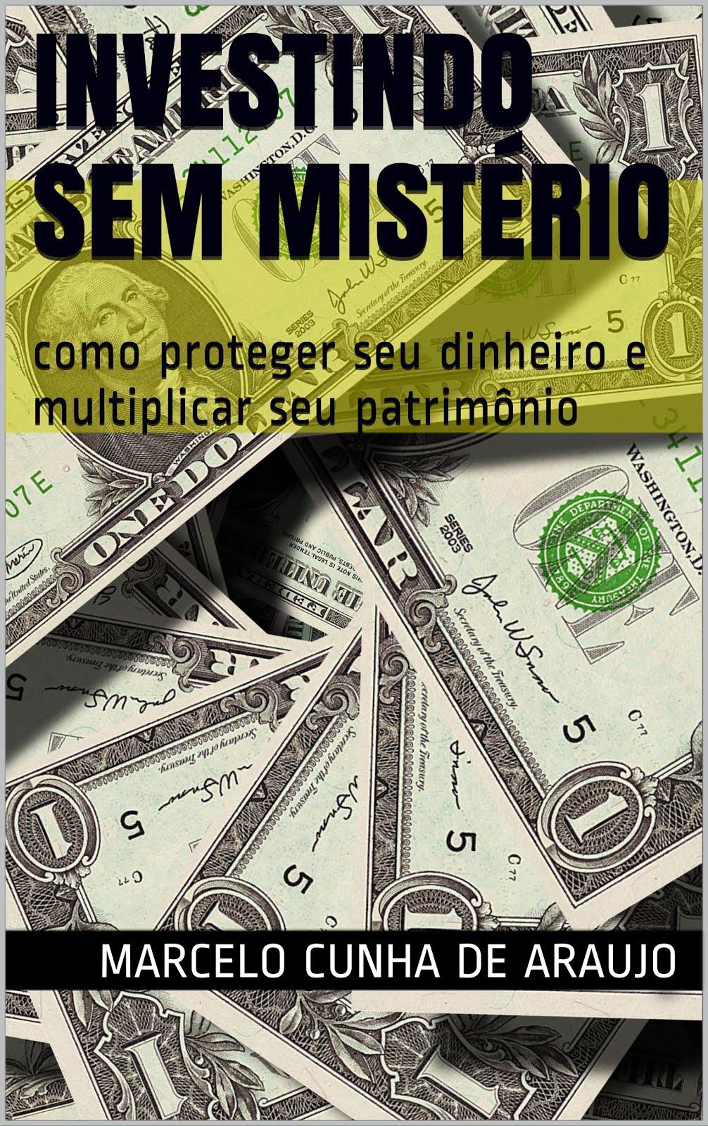 """Adquira o Livro """"Investindo sem Mistério"""" na Amazon (clique na imagem) por R$5,99!!"""