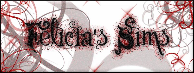 Felicia's Sims