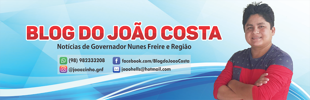 Blog do João Costa de Gov. Nunes Freire