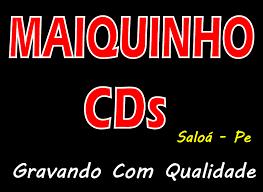 Maiquinho CD's
