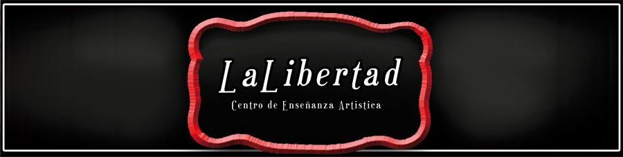 La Libertad - Centro de enseñanza artística