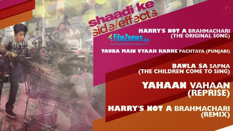 Shaadi Ke Side Effects - Full Audio Songs Jukebox