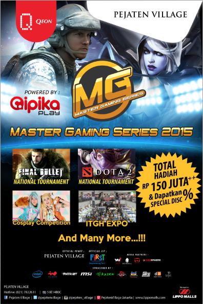 Qeon Interactive Kerjasama Cipika Adakan Master Gaming Series 2015, Ajang e-Sports Pertama di Indonesia