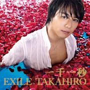 EXILE TAKAHIROIssen Ichibyou (一千一秒) single cover