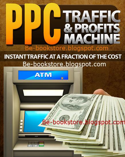 PPC Traffic & Profits Machine - eBook