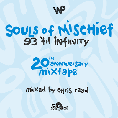 Chris Read - Souls Of Mischief 93 til Infinity 20th Anniversary Mixtape