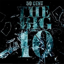 Modelo Capa Download   50 Cent   The Big 10 (2011)