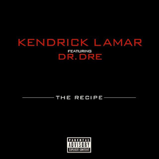 Kendrick Lamar - The Recipe