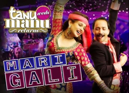 Mari Gali (Sadi Gali) - Tanu Weds Manu Returns - Lyrics - NS CHAUHAN, DILBAG SINGH